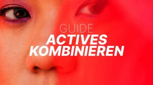 guide_actives_kombinieren_faq